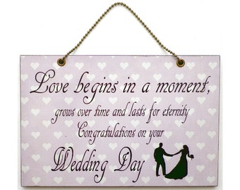 Handmade Wooden ' Love Begins In A Moment ' Wedding Home Sign 315
