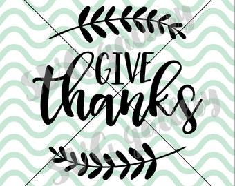 Fall SVG, Give thanks svg, thankful SVG, Digital cut file, autumn svg, leaf svg, thanksgiving svg, commercial use OK