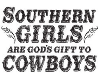 God's Gift to Cowboys Printed Tee Shirt