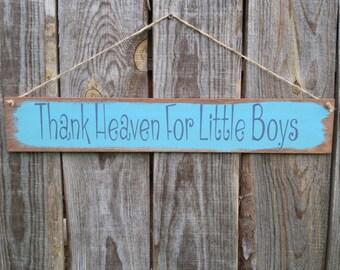Thank Heaven For Little Boys sign, boys nursery, wood sign, nursery decor