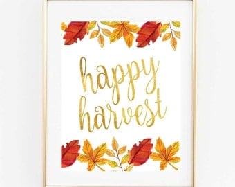 Happy Harvest Printable, Fall Harvest Printable, Thanksgiving Printable,Wall Art,8x10 Instant Printable,Happy Holidays, Be Thankful print