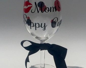 Mom's Sippy Cup Wine Glass