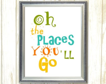 Oh the Places You'll Go, Printable wall art, Quote Playroom Wall Art, Kids Room Decor, Digital Instant Download, Printable Playroom Dr Seuss