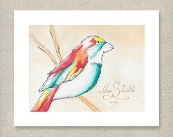 Be Still >> Art Print >> Water Color >> Hand Lettering