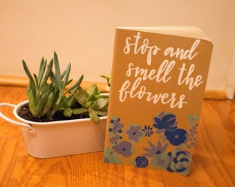 moleskine journal - stop and smell the flowers