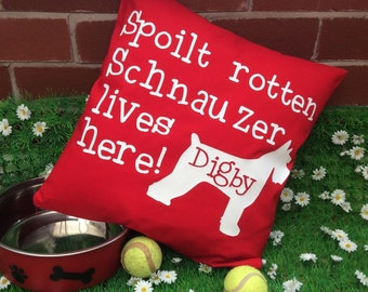 Funny Dog Quote Cushion Cover, Miniature Schnauzer, Pet Pillow, Schnauzer Silhouette, Lovable Dog Pillow, Spoilt Dog, Dog Bed Pillow