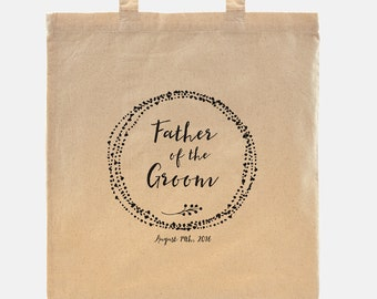 Father of the Groom gift - Tote Bag - 100% cotton goodie bag customized with your wedding date