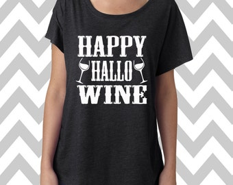 Happy Hallo Wine Dolman Off the shoulder flowy tee Halloween Party Wine T-Shirt Wine Shirt Costume Shirt Boo Ghost Cat Shirt Halloween Shirt