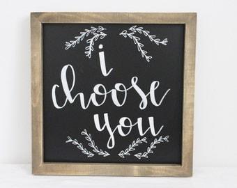 I Choose You Chalkboard