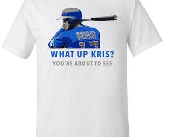 What Up Kris? Kris Bryant Chicago Cubs T-Shirt