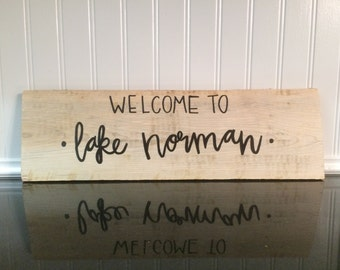 Welcome to Lake Norman Hand Lettered Wood Sign