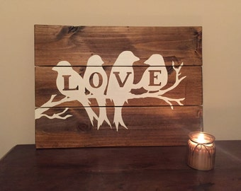 Rustic Wooden Sign with LOVE Birds