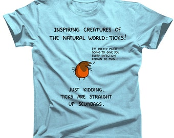 Inspiring Creatures of the Natural World: Ticks! Tshirt