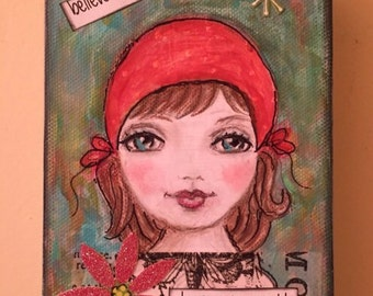 """Keep your sparkle-Belive in yourself-original girl painting on 1  1/2"""" thick canvas."""