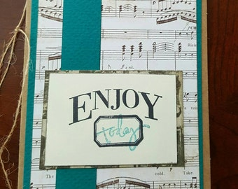 1- Enjoy Today Blank Note Card