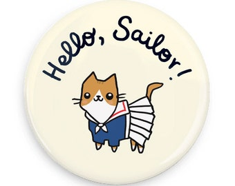 Cute Pinback Button Nautical Gift Hello Sailor Cat Lover Gift Refrigerator Magnet Pocket Mirror Cute Cat Pin