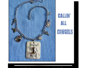 Callin All Cowgirls...Walk By Faith pendant..gift boxed with chain...READY to SHIP, cowgirls, western, crosses, christian jewelry