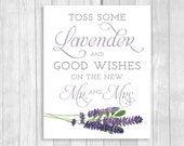 Printable 8x10 Lavender and Good Wishes for the New Mr. & Mrs. Lavender Toss Wedding Sign - Purple and Lavender - Instant Download