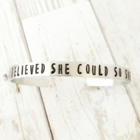 She Believed She Could So She Did bracelet - Inspiration quote bracelet, Stacking Cuff Bracelet, Encouragement Gift for Her Mantra Band