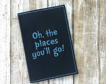 Passport Cover - Passport Case - Oh the places you'll go - Faux leather Passport Holder - Dr. Seuss Travel Gift
