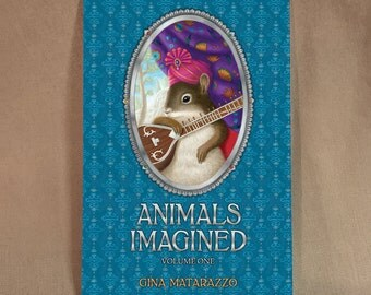 Art Book Animals Imagined by Gina Matarazzo