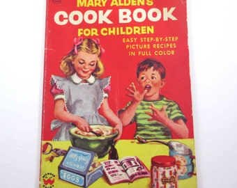 Mary Alden's Cook Book for Children Vintage 1950s Children's Cook Book by Wonder Quaker Oats and Aunt Jemima
