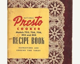 ON SALE 1956 National Presto Cooker Recipe Book, Instructions, Cooking Time Tables, Poultry, Game Recipes, Desserts, Cooking for Baby