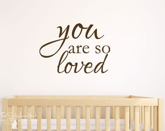 You Are So Loved   Vinyl Wall Art Saying Words Decal Stickers Vinyl  Lettering Boy Or Part 44