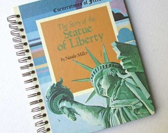 Journal, Recycled Book Journal, Vintage Book Journal, Sketchbook, Notebook, Altered Book, Blank  Book, Story of the Statue of Liberty