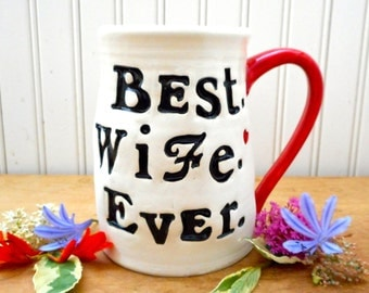 BEST Wife EVER Mug - HandMade, Stamped Painted Large Best Bride Typography Pottery Coffee, Tea Cup - Red Heart Mrs Wedding Day Ceramic Gift