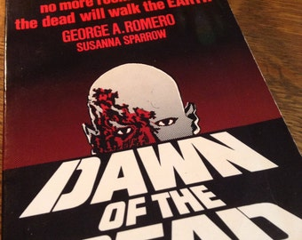 Dawn of the Dead by George A. Romero and Susanna Sparrow vintage book