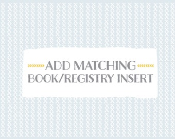 Add matching Book and/or Registry Insert | Book instead of card | Baby Shower | Bridal Shower