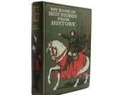 My Book of Best Stories From History - antiquarian children;s history book with color illustrations