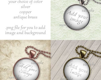 Round Cabochon Necklace Photo Template Silver Antique Bronze Copper Choice PNG File