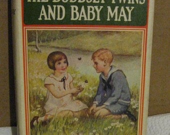 The Bobbsey Twins and Baby May Hardcover Book - by Laura Lee Hope - 1924