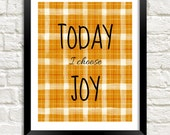 Today I Choose Joy Printable, 8x10 Instant Download, Positive Quote Print, Inspirational Wall Decor, Child Wall Art, Motivational Quote Art