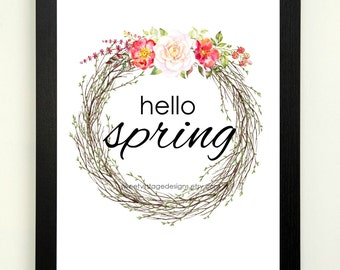 Hello Spring Print, Instant Download, Spring Printable, Spring Decor, Floral Printable, Spring Wall Art, Spring Sign, Welcome Spring Art