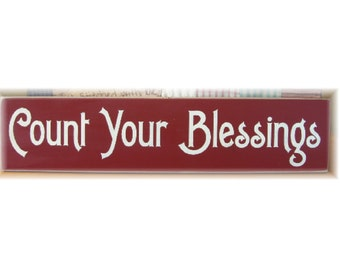 Count Your Blessing primitive wood sign