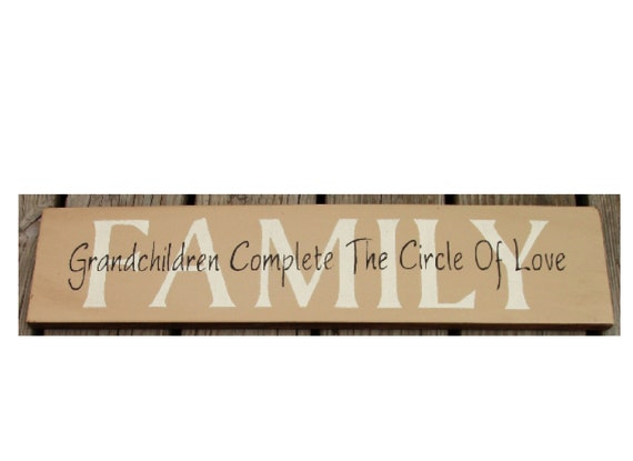FAMILY Grandchildren complete the circle of love wood sign