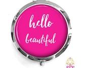 Hello Beautiful Compact Purse Mirror, Bridesmaid Gift, Shower Favor, Purse Mirror Style 668