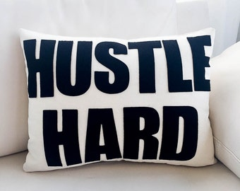 "Throw Pillow, Decorative Pillow, ""Hustle Hard"" pillow, 14X18 inch"