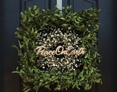 Signs for Peace On Earth, PEACE Signs, Peace On Earth Wreath, Square Boxwood, Green Boxwood Wreath, Wreaths, Boxwood and Berry Wreath