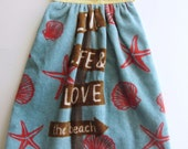 Ready To Ship - Love the Beach Hanging Kitchen Towel - Blue Beach Hanging Kitchen Towel - Fabric Top Hanging Kitchen Towel