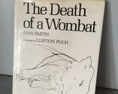 1973 The Death of a Wombat childrens book