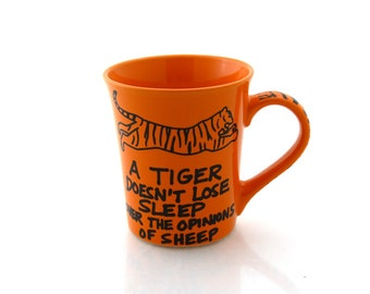 Tiger mug, gift for co worker, office or desk, workplace, motivational and inspiratonal mug, large 16 oz mug