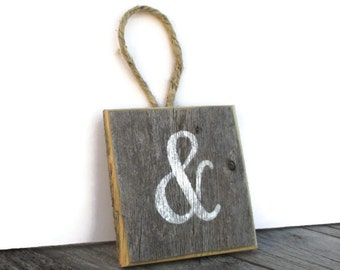 Reclaimed Wood Ampersand Sign - Rustic Decor For Home or Wedding -  And Sign Wedding Props