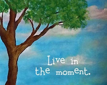 Whimsical Framed Art Inspirational Quote Live in the Moment