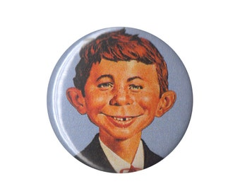 "Mad Magazine Alfred E Neuman 1"" ONE INCH button pin badge pinback handmade comedy humor satire"