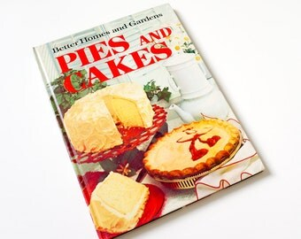Vintage 1972 Cookbook Better Homes and Gardens Pies and Cakes VGC Hc / Easy-To-Follow Recipes, Grandma's Baking