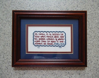 A Shut Mouth - Cross Stitch Picture - Wall Decor